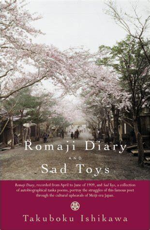 Takuboku Ishikawa Romaji Diary And Sad Toys romaji diary and sad toys tuttle classics avaxhome