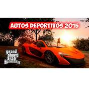 PACK DE AUTOS DEPORTIVOS 2015 PARA GTA SAN ANDREAS  YouTube