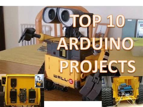 arduino best projects top 10 arduino projects