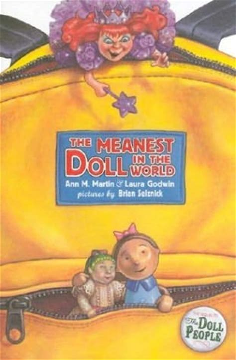 the meanest in the world the meanest doll in the world doll book 2 by godwin and m martin