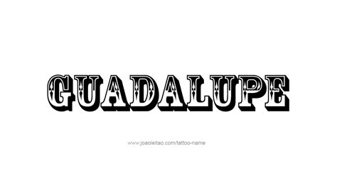 tattoo name guadalupe guadalupe name tattoo designs