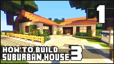 how to build a small home minecraft how to build small suburban house 3 part 1
