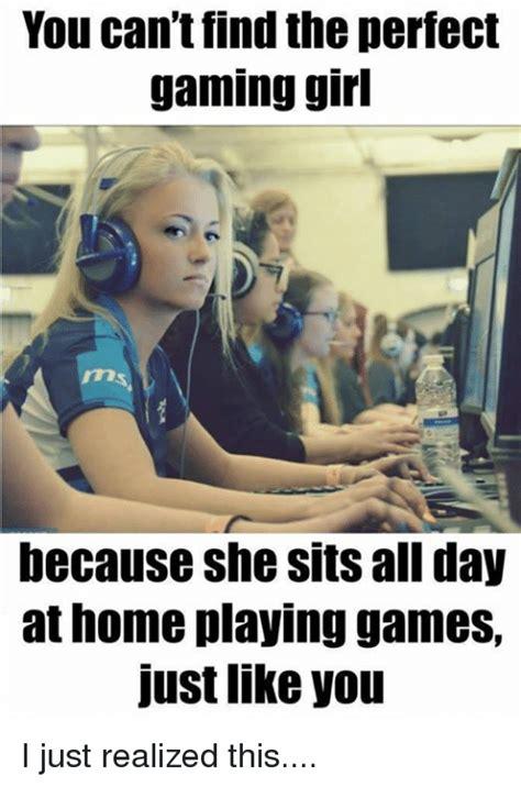 Playing Games Meme - 25 best memes about gaming girls gaming girls memes