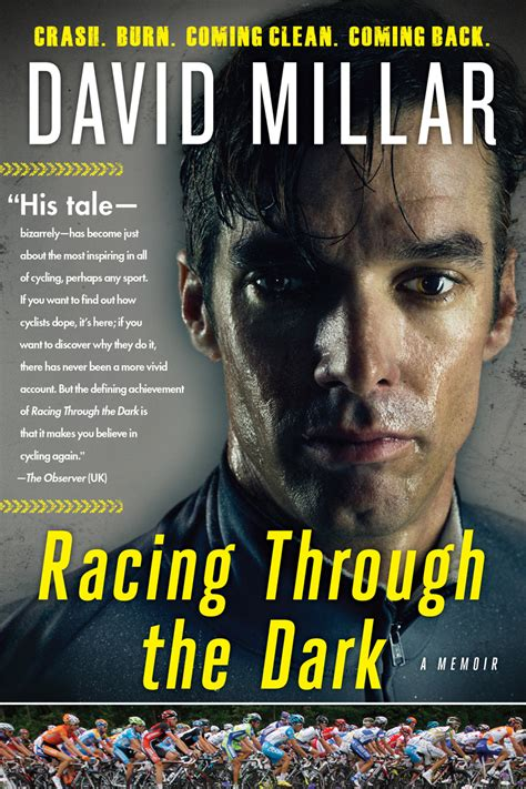 through the darkness books book review racing through the by david millar