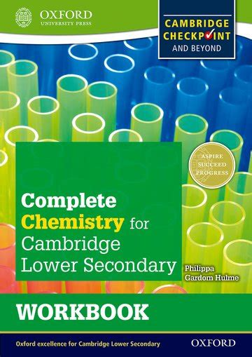 complete chemistry for cambridge 0198399146 complete chemistry for cambridge lower secondary workbook oxford university press