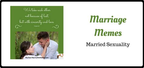 Marriage Memes - marriage memes married sexuality amazing catechists