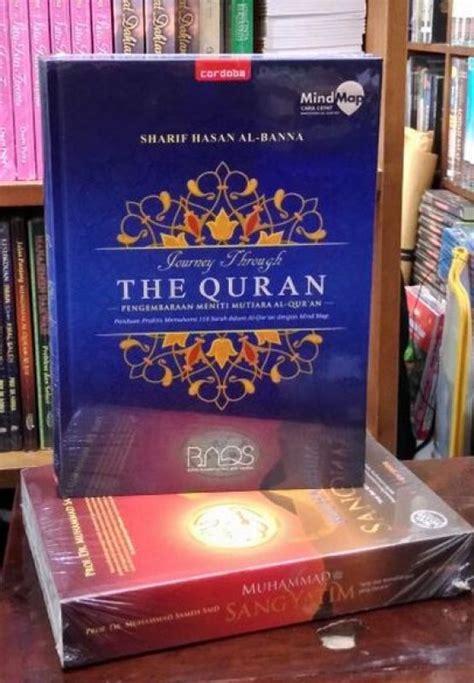 Buku Journey Through The Quran Mindmap Sharif Hasan Al Banna 1 bukukita journey through the quran toko buku