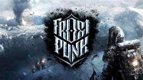 frostpunk  release date  trailer  victorian