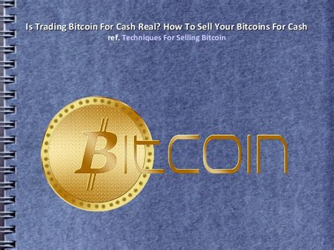 trading bitcoin  cash real   sell  bitcoins  cash