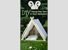 How to Make a Viking Backyard Play Tent Inuit Artifacts History