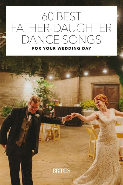 father daughter dance grad song 60 best father daughter dance songs for your wedding day