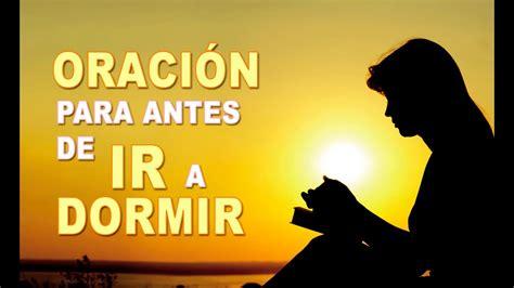 oraciones cristianas poderosas youtube newhairstylesformen2014 com oracion para antes de ir a dormir oraciones cortas youtube