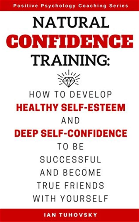improve successful strategies to strengthen self esteem books exercises to improve self esteem 40 minutes