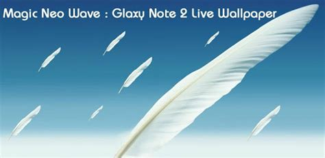 magic neo wave galaxy note   wallpaper android
