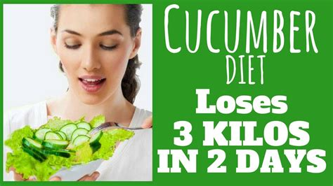 weight loss 2 days cucumber diet for weight loss loses 3 kilos in 2 days