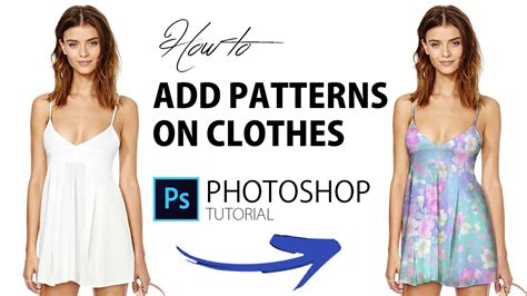 tutorial photoshop remove clothes how to add patterns on clothes photoshop tutorial