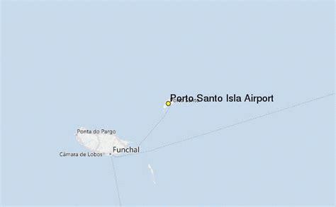 weather in porto santo porto santo isla airport weather station record