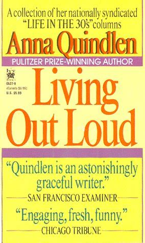 living out loud books living out loud by quindlen reviews discussion