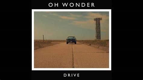 Drive Chords Oh Wonder | drive oh wonder chords