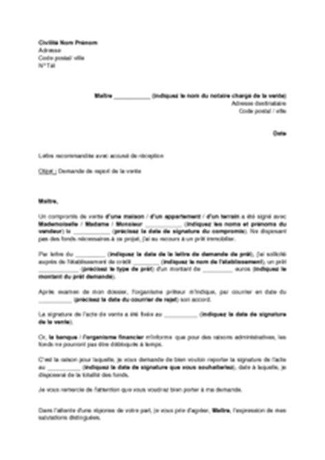 Exemple De Lettre De Demande De Vente exemple gratuit de lettre demande report vente immobili 232 re suite retard d 233 blocage fonds pr 234 t 233 s