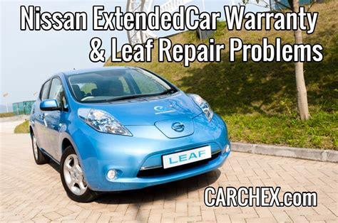 nissan leaf extended warranty nissan extended car warranty leaf repair problems