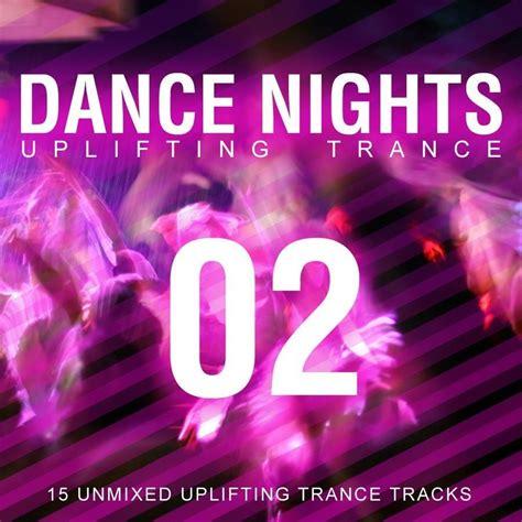 dance music production uplifting trance dance nights 02 uplifting trance mp3 buy full tracklist