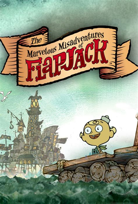 misadventures of a misadventures series books the marvelous misadventures of flapjack tv show series