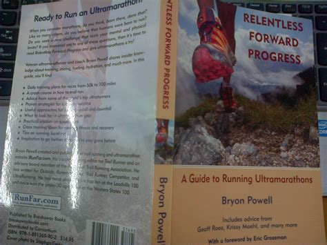 relentless forward progress a guide to running ultramarathons books book review relentless forward progress by bryon powell