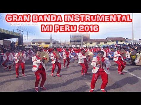 peru 2016 youtube gran banda instrumental mi peru 2016 youtube