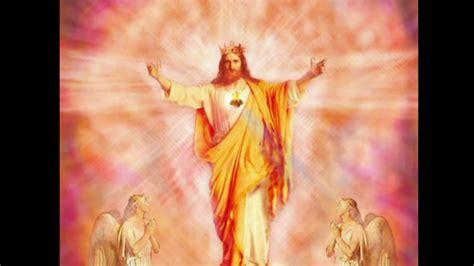 imagenes de jesus bendiciendo canto entrada cristo rey youtube