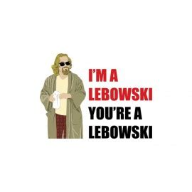 i m a lebowski you re a lebowski 20th anniversary books shirts the big lebowski tshirtbuster