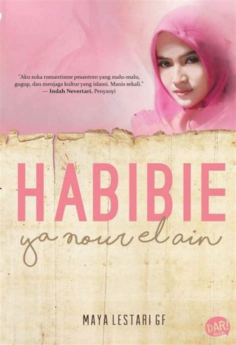 Novel Remaja 2017 Habibie Ya Nour El Ain bukukita habibie ya nour el ain toko buku