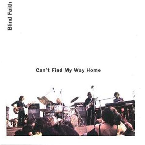 can t find my way home gothenburg blind faith