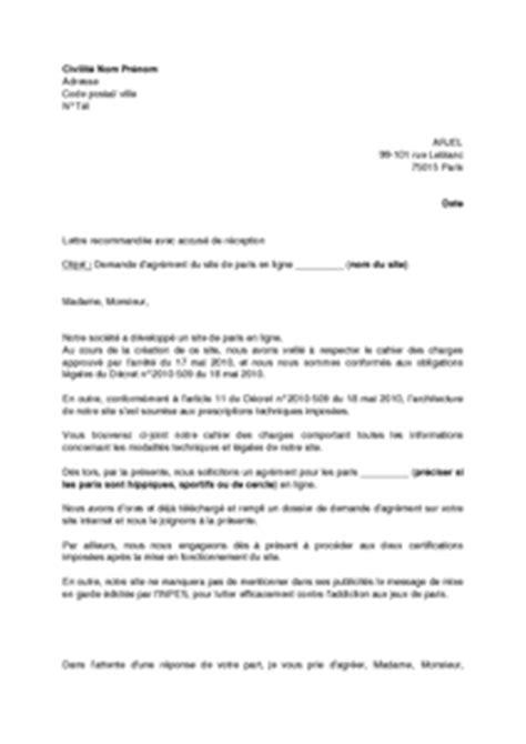 Exemple De Lettre De Demande D Agrément Pour Adoption Lettre De Demande D Agr 233 Ment 224 L Arjel Pour Un Site De En Ligne Mod 232 Le De Lettre Gratuit