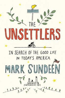 the unsettlers in search of the in today s