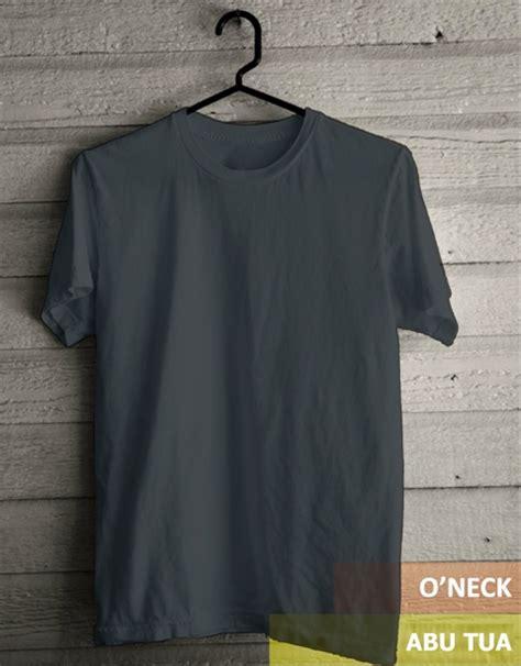 T Shirt Kaos Distro Kaos Oblong jual kaos oblong o neck t shirt polos abu tua kualitas