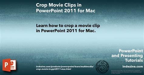 tutorial powerpoint for mac 2011 resize rotate and flip movies in powerpoint 2011 for mac