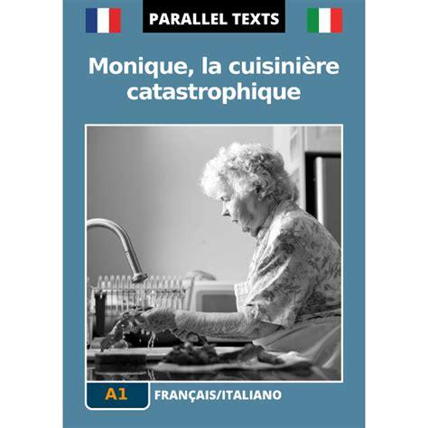 traduttore testi francese italiano testo francese italiano la cuisini 232 re