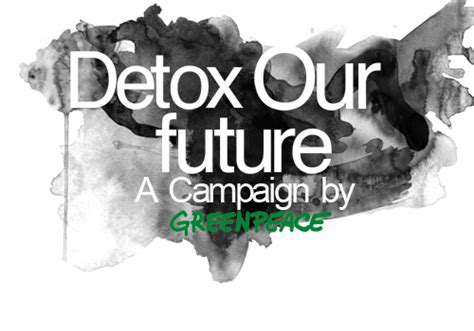 Greenpeace Detox by Outdoor Detox Caign Global Day Of 30th Jan