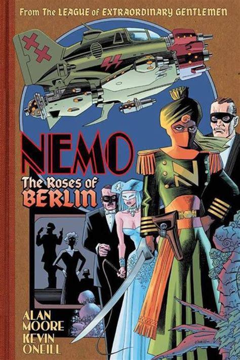 nemo roses of berlin 086166230x nemo the roses of berlin league of extraordinary gentlemen wiki fandom powered by wikia