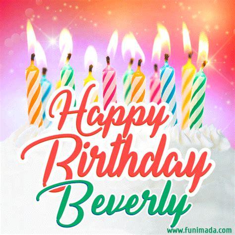 happy birthday gif  beverly  birthday cake  lit candles   funimadacom