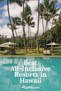best all inclusive resorts best 25 hawaii all inclusive resorts ideas on