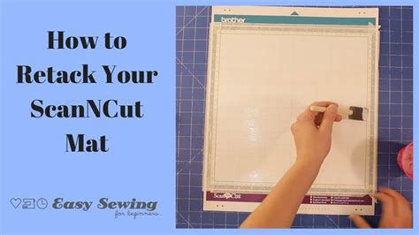 how to retack your scanncut mat scan n cut