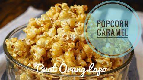 cara membuat kuisioner yang efektif cara membuat popcorn caramel yang mudah dan sedap how to