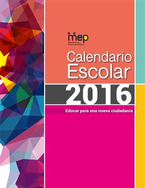 Calendario 2016 Costa Rica Calendario Escolar Mep 2015 Costa Rica Slideshare