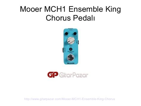 Mooer Ensemble King Efek Chorus mooer mch1 ensemble king chorus pedal manual klavuz