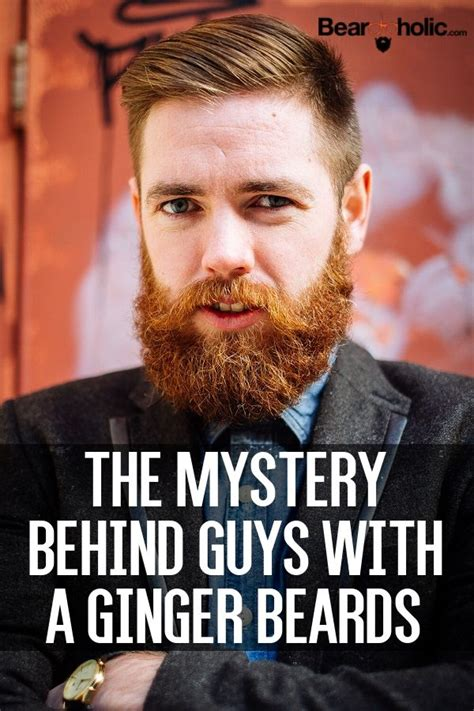 ginger and the mystery the mystery behind guys with a ginger beards ginger beard beard styles and awesome beards