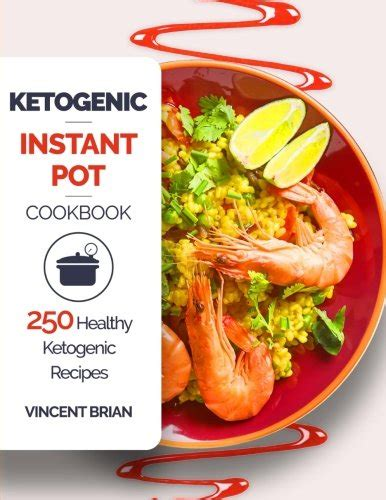 keto diet instant pot cookbook for rapid weight loss and a better lifestyle top 101 easy delicious low carb ketogenic diet instant pot meal plan ketogenic diet healthy cooking books instant pot keto recipes x 20