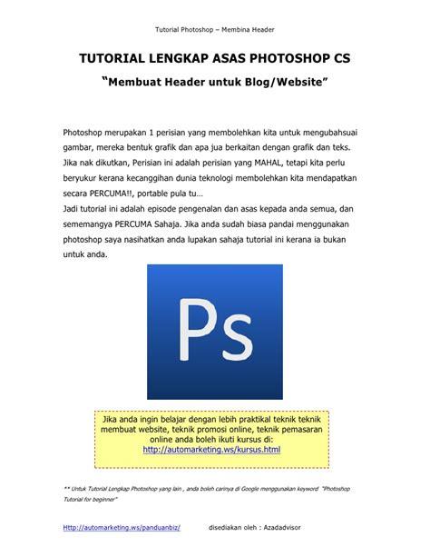 tutorial membuat blog lengkap pdf tutorial lengkap asas photoshop cs