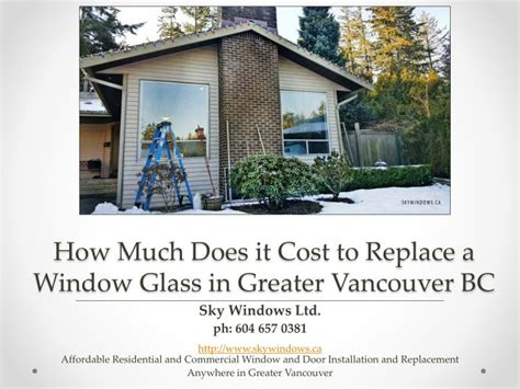 ppt how much does it cost to replace a window glass in
